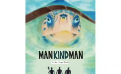Man Kind Man, prima mondiale